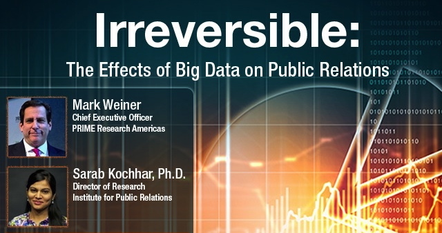 Mark Weiner and Dr. Sarab Kochhar addressed the effect of big data on public relations in free webinar provided by the Institute for Public Relations. (Photo retrieved from CommPRO.biz)